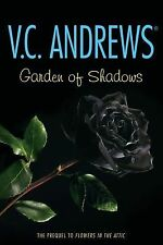 GARDEN OF SHADOWS Dollanganger # 5 VC Andrews PREQUEL Flowers in the Attic book