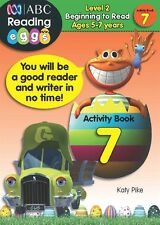 ABC Reading Eggs - Activity Book 7 by Katy Pike