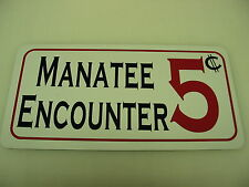 Manatee Encounter 5 Cent Metal Sign 4 Beach Home Game Room Vintage Style Florida