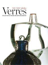 Verres du XXe - XXIe siècles Musée Arts Décoratifs