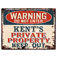 PPWP0293 WARNING KENT'S Private Property Chic Sign man cave decor Gift