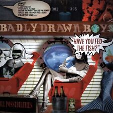 BADLY DRAWN BOY - HAVE YOU FED THE FISH – UK CD (2002)