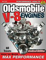 Oldsmobile V-8 Engines: How to Build Max Performance Engine Book ~Revised~ NEW!