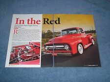 "1956 Ford F-100 Pickup Hot Rod Article ""In the Red"" F100 Truck"