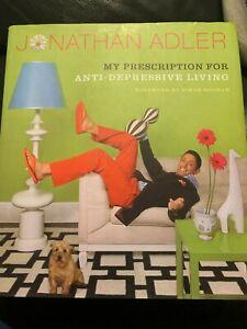 The Jonathan Adler Book: My Prescription For Anti-Depressive Living by...