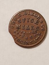 1862 Cincinnati Ohio Civil War Token Geo R Dixon & Co Spice Mills R5 OH