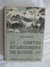"""André Cuvelier """"Contes et Légendes de Suisse"""" illustré Nathan 1937"""