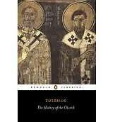 The History of the Church from Christ to Constatine by