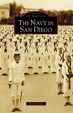 Navy In San Diego, The CA Images of America