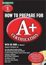 Barron's How to Prepare for A+ Certification by  , Paperback
