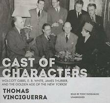 Cast of Characters: Wolcott Gibbs, E. B. White, James Thurber, and the Golden Ag