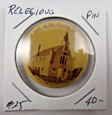 I Own A Seat In The Fourth SW Baptist Church Religious Pin Pinback Button