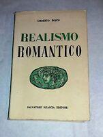 Realismo romantico di Umberto Bosco - S. Sciascia, 1959