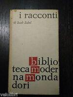 Isaak Babel - I RACCONTI - Mondadori - 1962