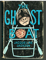 The Ghost Boat by Jacqueline Jackson Stated First Edition 1969 Vintage Book