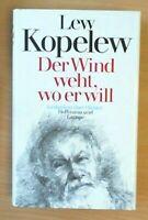 Der Wind weht wo er will von Lew Kopelew  ZUSTAND GUT BIS SEHR GUT!   UNGELESEN!