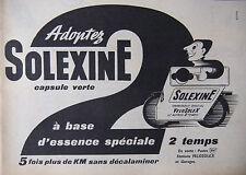 PUBLICITÉ DE PRESSE 1956 SOLEXINE CARBURANT SPÉCIAL VELOSOLEX - ADVERTISING