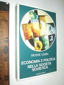 ECONOMIA E POLITICA SOCIETA' SOVIETICA MOSHE LEWIN RUSSIA 1977 ED. RIUNITI sc208