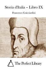 Storia d'Italia - Libro IX (Perfect Library) (Italian Edition), Guicciardini, Fr