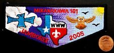 MIKANAKAWA LODGE OA 101 CIRCLE TEN COUNCIL TX 56 209 PATCH 2005 JAMBOREE FLAP