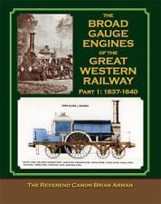 Broad Gauge Engines of the Great Western Railway