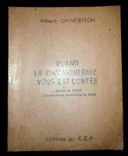 Quand La Châtaigneraie vous est contée - Albert Chaperon - GEP 1974