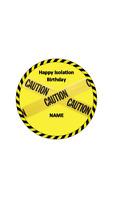 Happy Isolation Birthday personalised edible Image cake topper 19cm #209