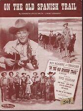 On The Old Spanish Trail 1947 Roy Rogers Sheet Music