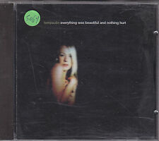 TOMPAULIN - everything was beautiful and nothing hurt CD