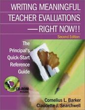 Writing Meaningful Teacher Evaluations - Right Now! Second Edition The Principal