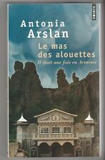 Le mas des alouettes Il était une fois en Arménie Antonia Arslan