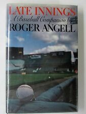 Late Innings A Baseball Companion HC Book by Roger Angell 1982 1st Ed w DJ