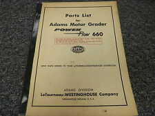 LeTourneau Westinghouse Adams 660 Power Flow Motor Grader Parts Catalog Manual