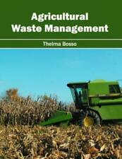 Agricultural Waste Management