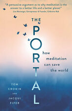 The Portal: How meditation can save the world by Tom Cronin Paperback