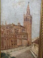 ANTIQUE 1800s unsigned OIL PAINTING of the GIRALDA OF SEVILLA,  SPAIN
