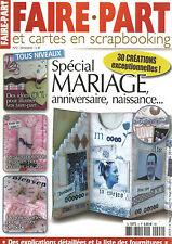 FAIRE PART ET CARTES EN SCRAPBOOKING N°02 SPECIAL MARIAGE, ANNIVERSAIRE....