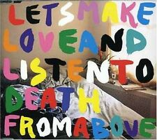 CD NEUF - CSS - LET'S MAKE LOVE AND LISTEN TO DEATH FROM ABOVE - C5