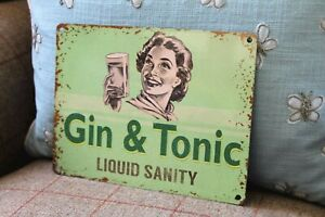 VINTAGE METAL GIN AND TONIC LIQUID SANITY SIGN TIN PLAQUE FUNNY HUMOROUS