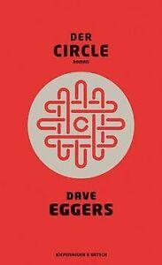 Der Circle: Roman von Eggers, Dave   Buch   Zustand sehr gut