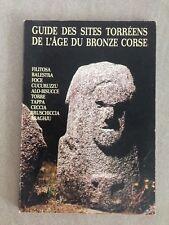 GUIDE DES SITES TORREENS DE L'AGE DU BRONZE CORSE / filitosa , foce , tappa , ..
