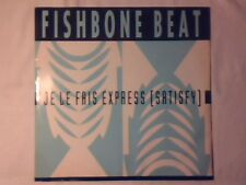 FISHBONE BEAT Je le fais express 12""
