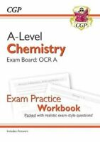 New A-Level Chemistry: OCR A Year 1 & 2 Exam Practice Workbook ... 978178294