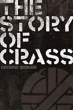 The Story of Crass, Berger, George, Good, Paperback