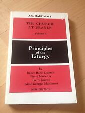 A.G. MARTIMORT, THE CHURCH AT PRAYER. VOLUME 1. PRINCIPLES OF THE LITURGY