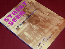 STREET SEEN: A HISTORY OF OXFORD STREET by Clive Faro & Garry Wotherspoon