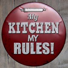 Metal Tin Sign round my kitchen my rules Bar Pub Retro Poster 30cm diameter