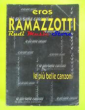SPARTITO EROS RAMAZZOTTI Le piu' belle canzoni1995 italy CARISCH cd mc dvd lp