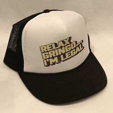 Vintage Style Relax Gringo I'm Legal Trucker Hat Taco Mexican Mesh & Bell Cap
