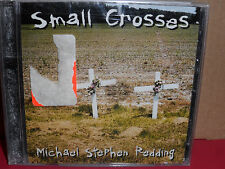 Michael Stephen Redding - Small Crosses CD Rare COUNTRY